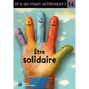 Etre solidaire